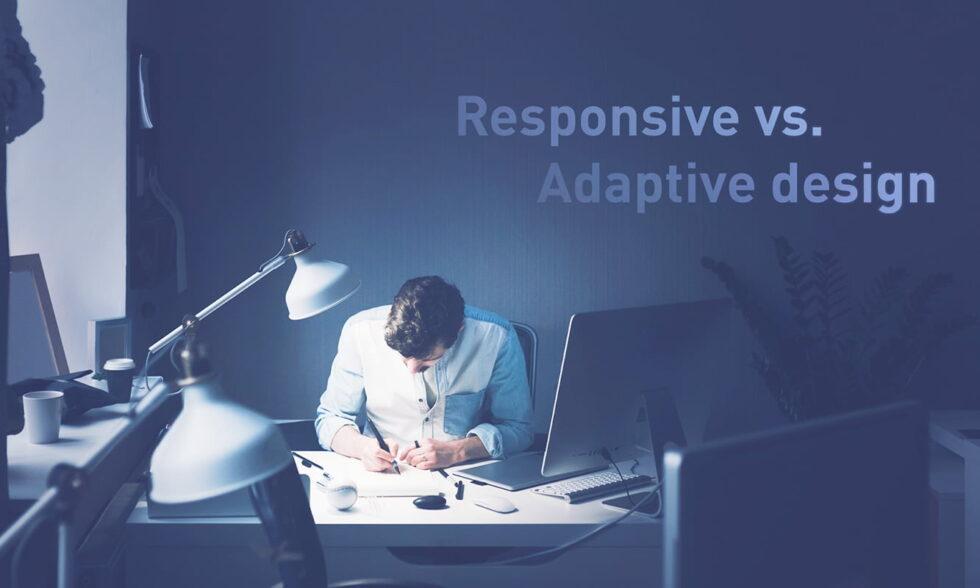 blog post cover - Responsive vs Adaptive design